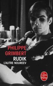 http://www.livredepoche.com/rudik-lautre-noureev-philippe-grimbert-9782253087298