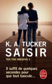 http://www.livredepoche.com/saisir-ten-tiny-breaths-tome-3-k-tucker-9782253098812