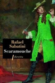 http://www.editionslibretto.fr/scaramouche-rafael-sabatini-9782369142874