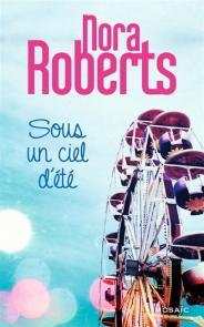 http://www.mollat.com/livres/roberts-nora-sous-ciel-ete-9782280352956.html
