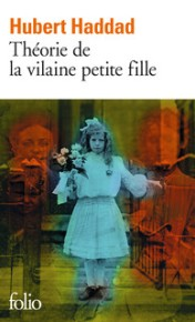 http://www.gallimard.fr/Catalogue/GALLIMARD/Folio/Folio/Theorie-de-la-vilaine-petite-fille