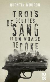 https://www.10-18.fr/livres/domaine-policier/trois_gouttes_de_sang_et_un_nuage_de_coke-9782264067913/