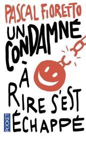 https://www.pocket.fr/tous-nos-livres/romans/comedie/un_condamne_a_rire_sest_echappe-9782266258258/