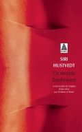 http://www.actes-sud.fr/catalogue/pochebabel/un-monde-flamboyant-babel
