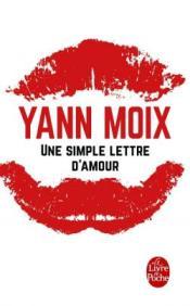 http://www.livredepoche.com/une-simple-lettre-damour-yann-moix-9782253068808
