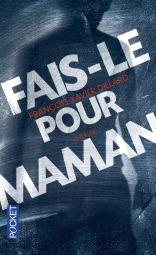 https://www.pocket.fr/tous-nos-livres/fais-le_pour_maman-9782266257343/