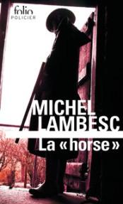 http://www.gallimard.fr/Catalogue/GALLIMARD/Folio/Folio-policier/La-horse