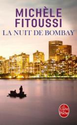 http://www.livredepoche.com/la-nuit-de-bombay-michele-fitoussi-9782253068044
