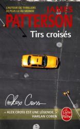 http://www.livredepoche.com/tirs-croises-james-patterson-9782253164012
