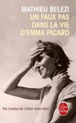 http://www.livredepoche.com/un-faux-pas-dans-la-vie-demma-picard-mathieu-belezi-9782253066033