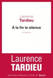 http://www.seuil.com/ouvrage/a-la-fin-le-silence-laurence-tardieu/9782021313659