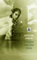 http://www.actes-sud.fr/catalogue/pochebabel/lorigine-notre-pere-obscur-babel