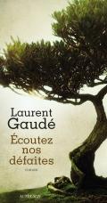 http://www.actes-sud.fr/catalogue/litterature/ecoutez-nos-defaites