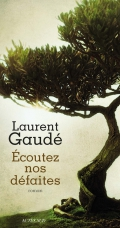 http://www.actes-sud.fr/catalogue/litterature/ecoutez-nos-defaites