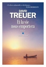 http://www.albin-michel.fr/ouvrages/et-la-vie-nous-emportera-9782226318244