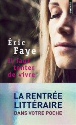 http://www.lecerclepoints.com/livre-faut-tenter-vivre-eric-faye-9782757860182.htm#page