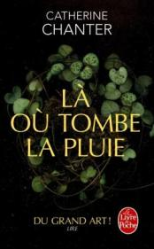 http://www.livredepoche.com/la-ou-tombe-la-pluie-catherine-chanter-9782253068457