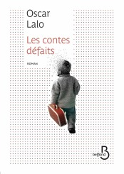 http://www.belfond.fr/livre/litterature-contemporaine/les-contes-defaits-oscar-lalo