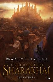 http://www.bragelonne.fr/livres/View/les-douze-rois-de-sharakhai