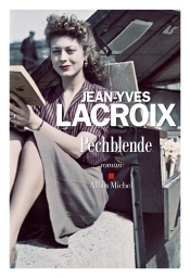 http://www.albin-michel.fr/ouvrages/pechblende-9782226328762