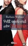 http://www.milady.fr/livres/view/petit-week-end-entre-ennemis-1