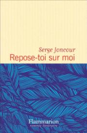 https://www.mollat.com/livres/72643/serge-joncour-repose-toi-sur-moi