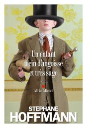 http://www.albin-michel.fr/ouvrages/un-enfant-plein-d-angoisse-et-tres-sage-9782226325808