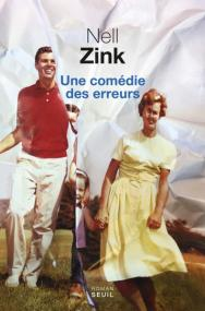http://www.seuil.com/ouvrage/une-comedie-des-erreurs-nell-zink/9782021220438