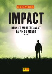 http://www.super8-editions.fr/livre-impact-dernier-meurtre-avant-la-fin-du-monde.asp