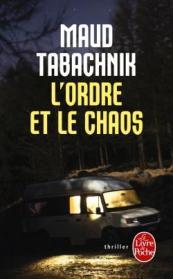 http://www.livredepoche.com/lordre-et-la-chaos-maud-tabachnik-9782253112013