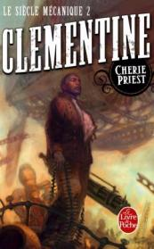 http://www.livredepoche.com/clementine-le-siecle-mecanique-tome-2-cherie-priest-9782253133032