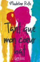 http://www.editions-thierry-magnier.com/9782364749405-l-madeline-roth-tant-que-mon-coeur-bat.htm