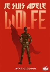 http://www.editions-jclattes.fr/je-suis-adele-wolfe-9782702441022