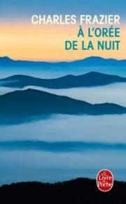 http://www.livredepoche.com/loree-de-la-nuit-charles-frazier-9782253069218