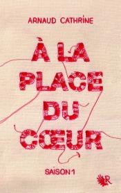http://www.laffont.fr/site/a_la_place_du_coeur_&100&9782221193334.html