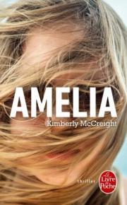 http://www.livredepoche.com/amelia-kimberly-mccreight-9782253095095
