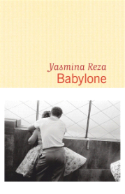 https://www.mollat.com/livres/72647/yasmina-reza-babylone