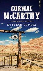 http://www.lecerclepoints.com/livre-si-jolis-chevaux-cormac-mccarthy-9782757862629.htm