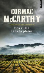 http://www.lecerclepoints.com/livre-villes-dans-plaine-cormac-mccarthy-9782757857946.htm