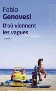 http://www.editions-jclattes.fr/dou-viennent-les-vagues-9782709650342