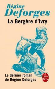 http://www.livredepoche.com/la-bergere-divry-regine-deforges-9782253087212