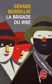 http://www.livredepoche.com/la-brigade-du-rire-gerard-mordillat-9782253069720