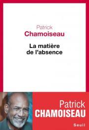 http://www.seuil.com/ouvrage/la-matiere-de-l-absence-patrick-chamoiseau/9782021105889