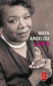 http://www.livredepoche.com/lady-b-maya-angelou-9782253099895