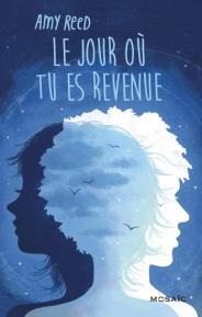 http://www.editions-mosaic.fr/le-jour-ou-tu-es-revenue-9782280363983