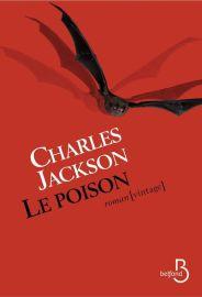 http://www.belfond.fr/livre/litterature-contemporaine/le-poison-charles-jackson