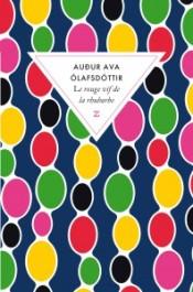 http://www.zulma.fr/livre-le-rouge-vif-de-la-rhubarbe-572139.html