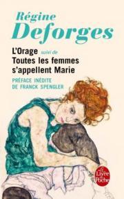 http://www.livredepoche.com/lorage-toutes-les-femmes-sappellent-marie-regine-deforges-9782253087021