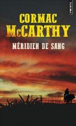 http://www.lecerclepoints.com/livre-meridien-sang-cormac-mccarthy-9782757861745.htm