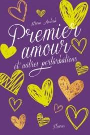 http://www.fleuruseditions.com/premier-amour-et-autres-perturbations-l16551